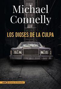 Los dioses de la culpa - Michael Connelly
