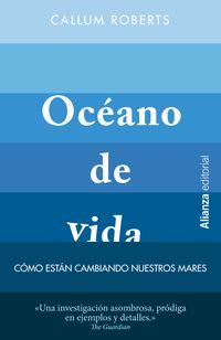 OCEANO DE VIDA - COMO ESTAN CAMBIANDO NUESTROS MARES