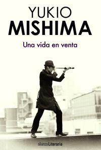 Una vida en venta - Yukio Mishima