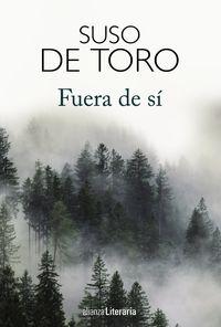 Fuera De Si - Suso De Toro