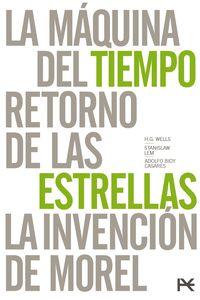 Mundos Imaginarios - Maquina Del Tiempo, La + Retorno De Las Estrellas + Invencion De Morel, La (estuche) - Adolfo Bioy Casares / Stanislaw Lem / Herbert George Wells