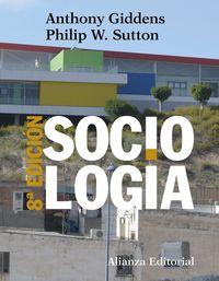 (8ed) Sociologia - Anthony Giddens / Philip W. Sutton