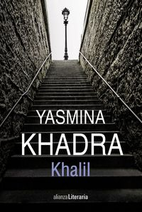 Khalil - Yasmina Khadra