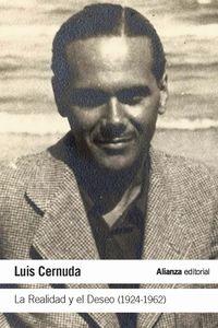 Realidad Y El Deseo, La (1924-1962) - Luis Cernuda