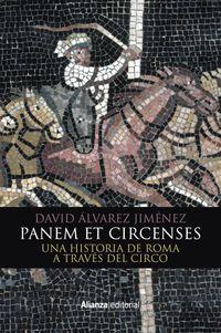 PANEM ET CIRCENSES - UNA HISTORIA DE ROMA A TRAVES DEL CIRCO