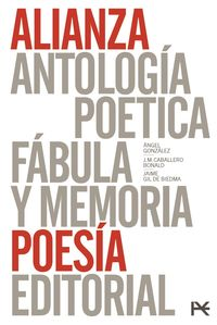 Antologia Poetica - Fabula Y Memoria (estuche) - Jose Manuel Caballero Bonald / Angel Gonzalez / Jaime Gil De Biedma