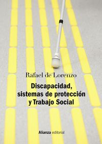 (2 ed) discapacidad, sistemas de proteccion y trabajo social - segunda edicion revisada y actualizada - Rafael De Lorenzo