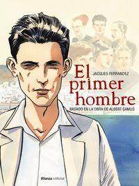 El primer hombre - Jacques Ferrandez / Albert Camus