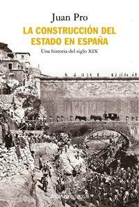 CONSTRUCCION DEL ESTADO EN ESPAÑA, LA