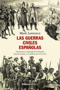 Las guerras civiles españolas - Mark Lawrence