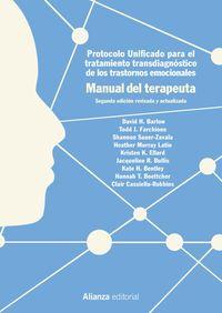 (2 ED) MANUAL DEL TERAPEUTA - PROTOCOLO UNIFICADO PARA EL TRATAMIENTO TRANSDIAGNOSTICO DE LOS TRASTORNOS EMOCIONALES
