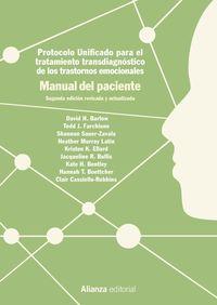 (2 Ed) Manual Del Paciente - Protocolo Unificado Para El Tratamiento Transdiagnostico De Los Trastornos Emocionales - David H. Barlow / Shannon Sauer-Zavala / [ET AL. ]