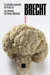 EVITABLE ASCENSION DE ARTURO UI, LA - LAS VISIONES DE SIMONE MACHARD - TEATRO COMPLETO 9