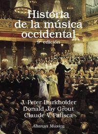 Historia De La Musica Occidental - J. Peter Burkholder / Donald Jay Grout / Claude V. Palisca