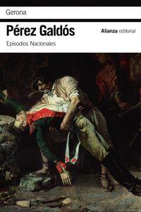 GERONA - EPISODIOS NACIONALES, 7 - PRIMERA SERIE