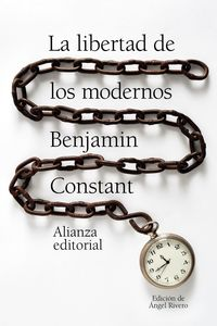 La libertad de los modernos - Benjamin Constant