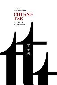 Textos Escogidos - Chuang Tse