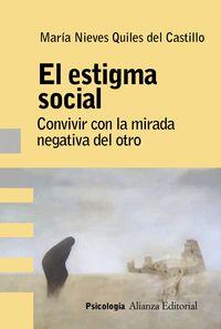 Estigma Social, El - Analisis, Evaluacion E Intervencion - Maria Nieves Quiles Del Castillo