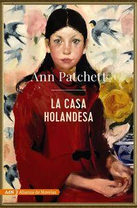La casa holandesa - Ann Patchett