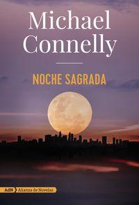 Noche Sagrada - Michael Connelly