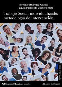 Trabajo Social Individualizado: Metodologia De Intervencion - Tomas Fernandez Garcia / Laura Ponce De Leon Romero