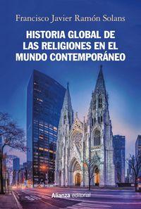 Historia Global De Las Religiones En El Mundo Contemporaneo - Francisco Javier Ramon Solans