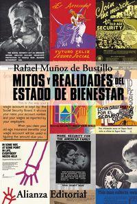 Mitos Y Realidades Del Estado De Bienestar - Rafael Muñoz De Bustillo