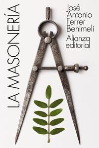La masoneria - Jose Antonio Ferrer Benimeli