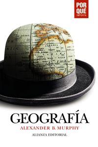 GEOGRAFIA: ¿POR QUE IMPORTA?