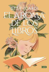 El aroma de los libros - Desy Icardi
