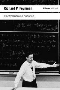 ELECTRODINAMICA CUANTICA - LA EXTRAÑA TEORIA DE LA LUZ Y LA MATERIA