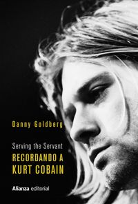 RECORDANDO A KURT COBAIN - SERVING THE SERVANT