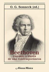 Beethoven Contado A Traves De Sus Contemporaneos - O. G. Sonneck
