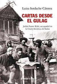 CARTAS DESDE EL GULAG - JULIAN FUSTER RIBO, UN ESPAÑOL EN LA UNION SOVIETICA DE STALIN