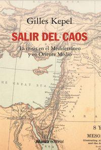 SALIR DEL CAOS - LA CRISIS EN EL MEDITERRANEO Y EN ORIENTE MEDIO