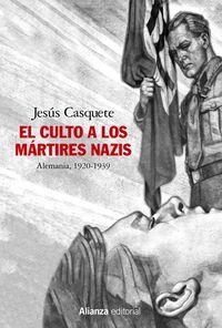 CULTO A LOS MARTIRES NAZIS, EL - ALEMANIA, 1920-1939