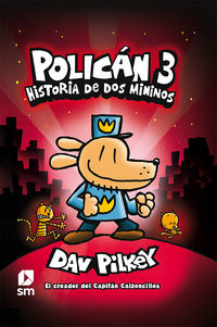 POLICAN 3 - HISTORIA DE DOS MININOS