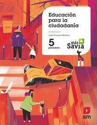 EP 5 - EDUCACION PARA LA CIUDADANIA (AND) - MAS SAVIA