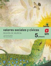 EP 5 - VALORES SOCIALES Y CIVICOS (MUR) - SAVIA