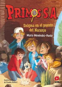 PRIMOS S. A. 2 - ENIGMA EN EL PUENTE DEL NARANJO