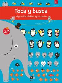 TOCA Y BUSCA - MI GRAN LIBRO DE BUSCA Y ENCUENTRA