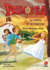 PRIMOS S. A. 3 - LA ERMITA DE LOS ESPIRITUS