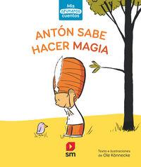 ANTON SABE HACER MAGIA