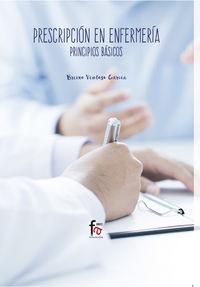PRESCRIPCION EN ENFERMERIA - PRINCIPIOS BASICOS