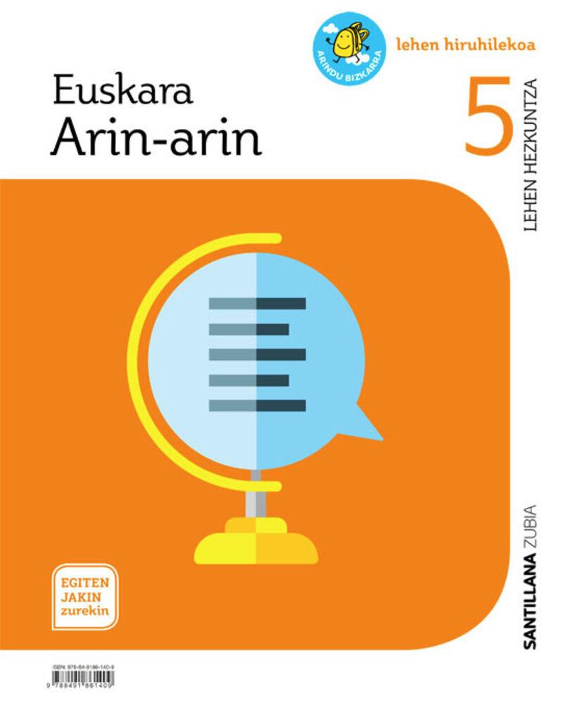 LH 5 - EUSKARA - ARIN-ARIN - EGITEN JAKIN ZUREKIN