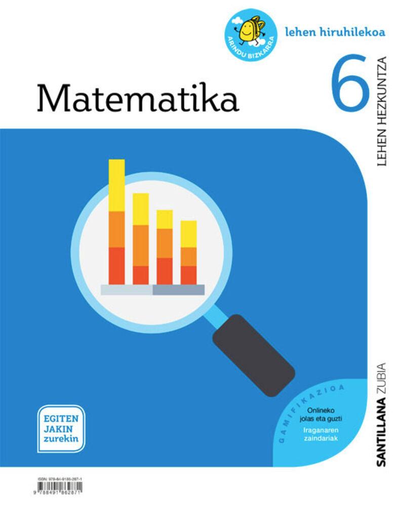 LH 6 - MATEMATIKA - EGITEN JAKIN ZUREKIN