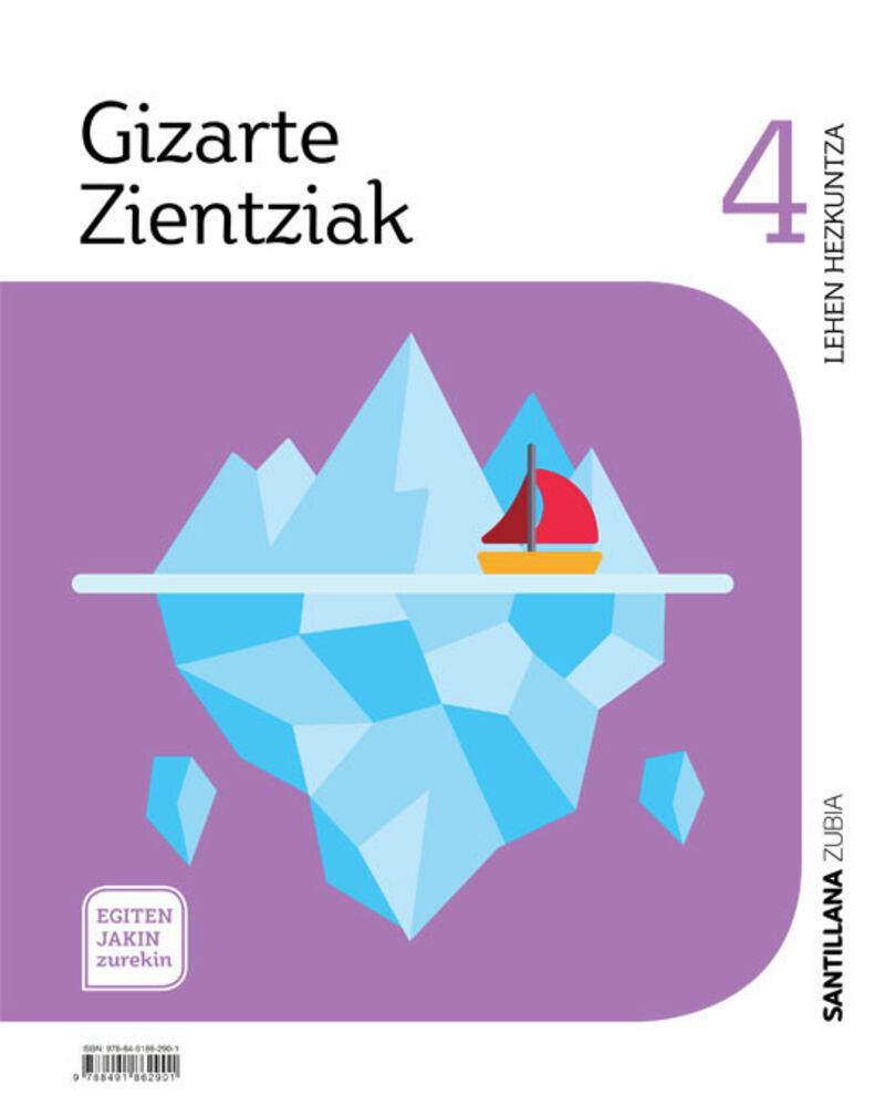 LH 4 - GIZARTE ZIENTZIAK - EGITEN JAKIN ZUREKIN
