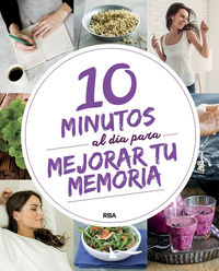 10 Minutos Al Dia Para Mejorar Tu Memoria - Aa. Vv.
