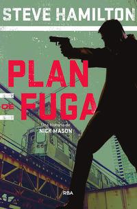 Plan De Fuga - Steve Hamilton