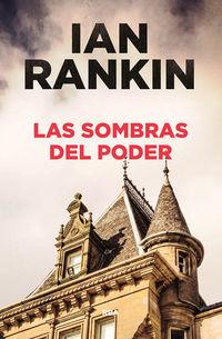 Las sombras del poder - Ian Rankin